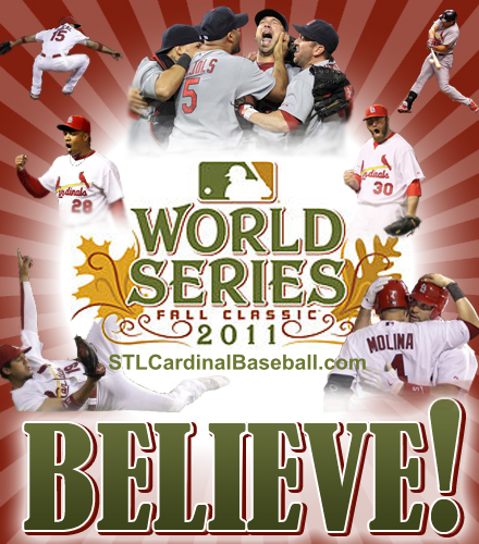 world-series-2011-cardinals-believe-stlcardinalbaseball
